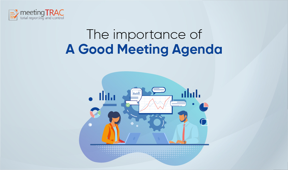 The Importance of a Good Meeting Agenda