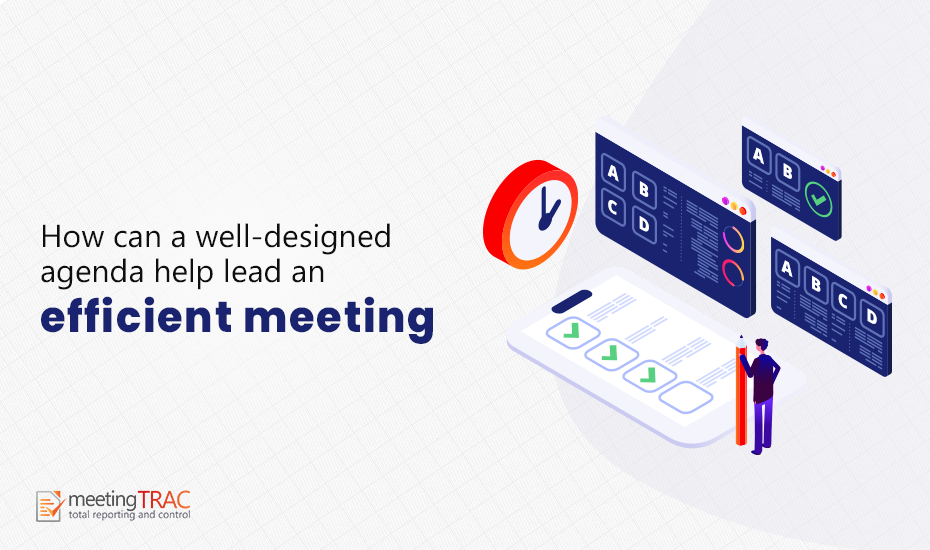 How can a Well-designed Agenda help Lead an Efficient Meeting