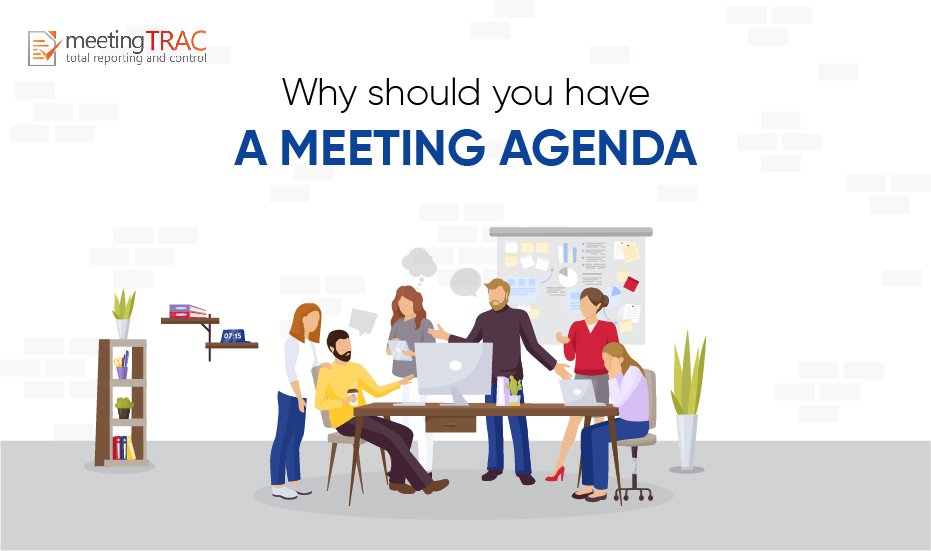 5 Reasons to have a Meeting Agenda