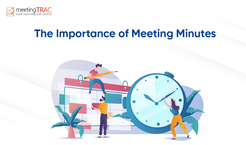 Understanding meeting minutes and their importance