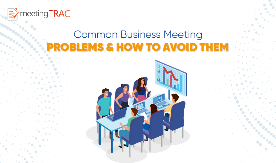 Common problems with meetings and how to overcome them