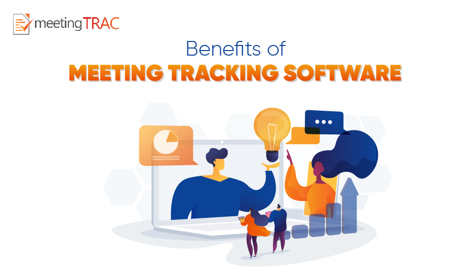 Top 5 benefits of Meeting Tracking Software