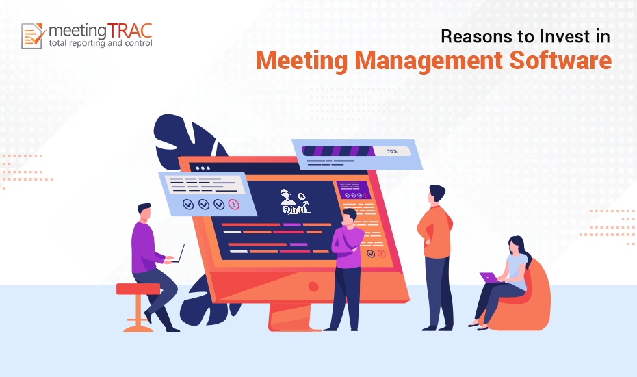 Why should you invest in Meeting Management Software